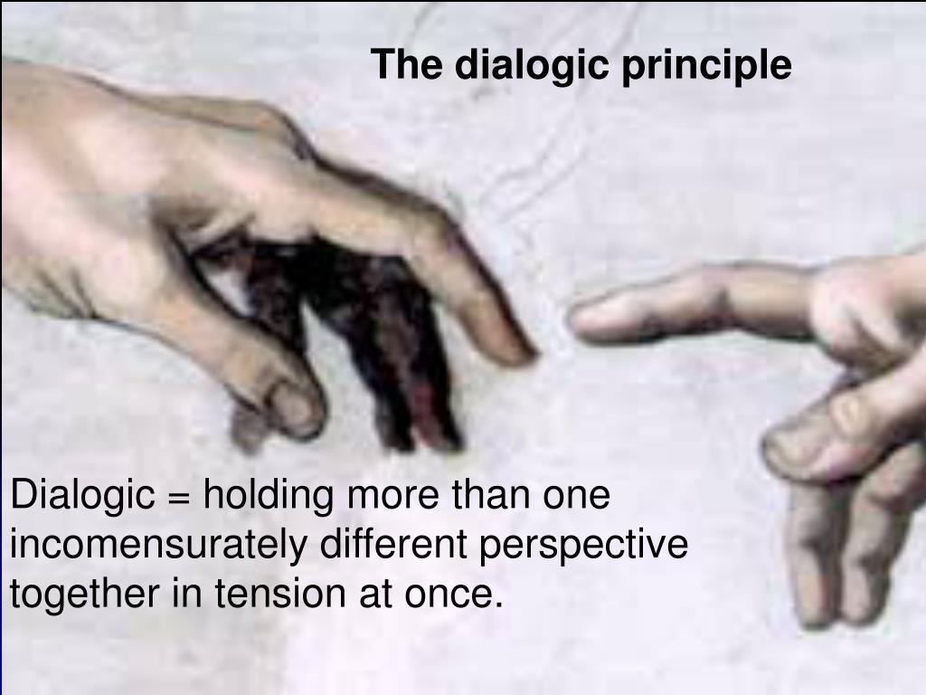 The dialogic principle