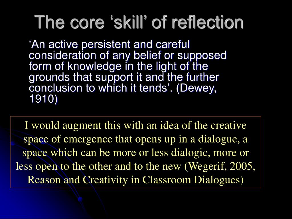 The core 'skill' of reflection