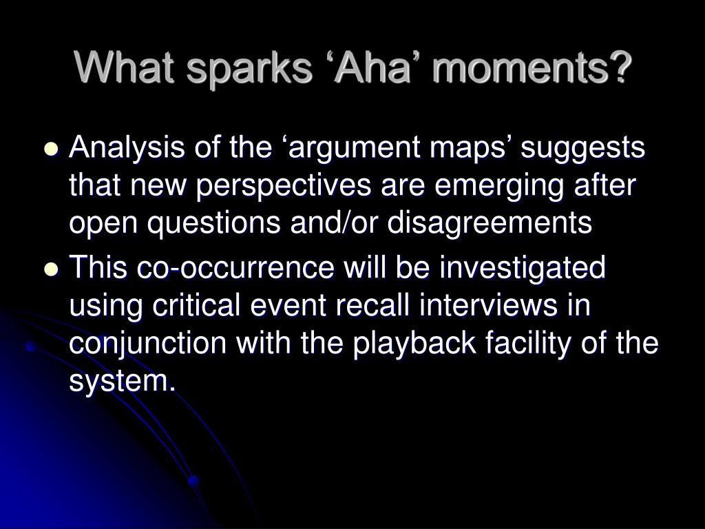 What sparks 'Aha' moments?