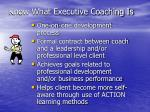 know what executive coaching is