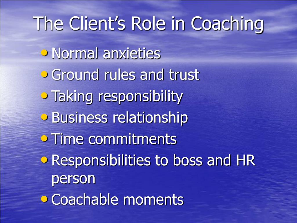 The Client's Role in Coaching