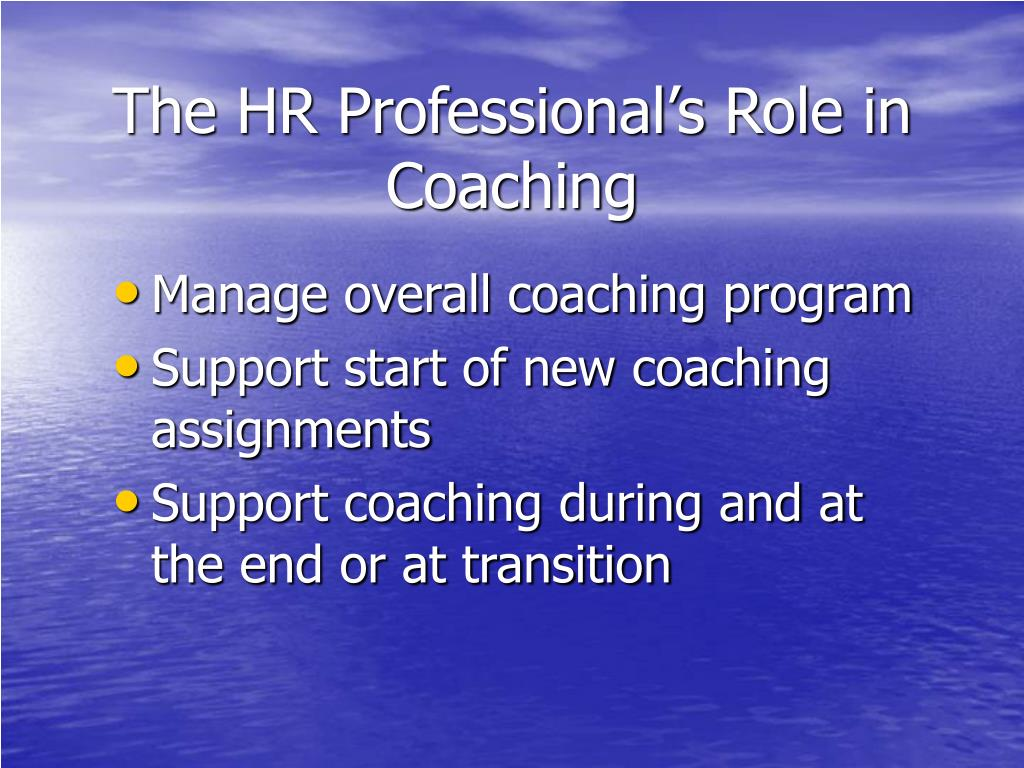 The HR Professional's Role in Coaching