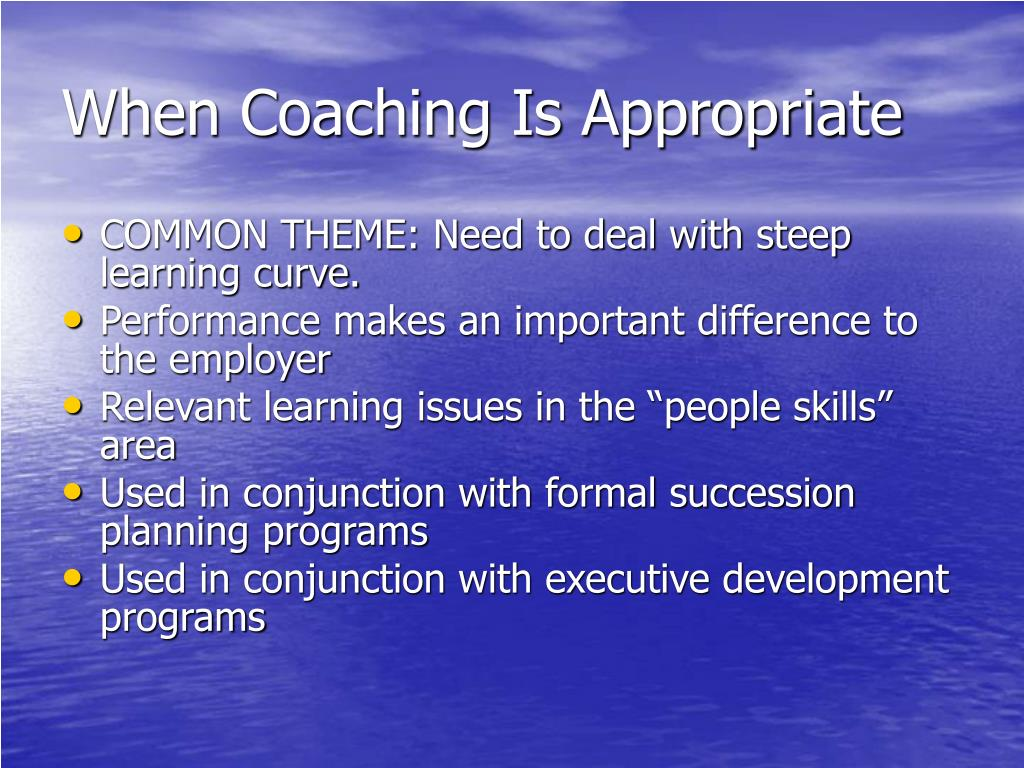 When Coaching Is Appropriate