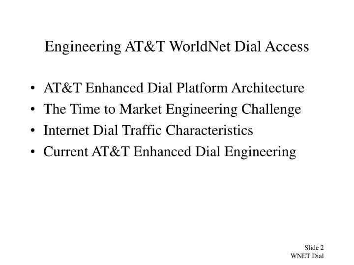 Engineering at t worldnet dial access2