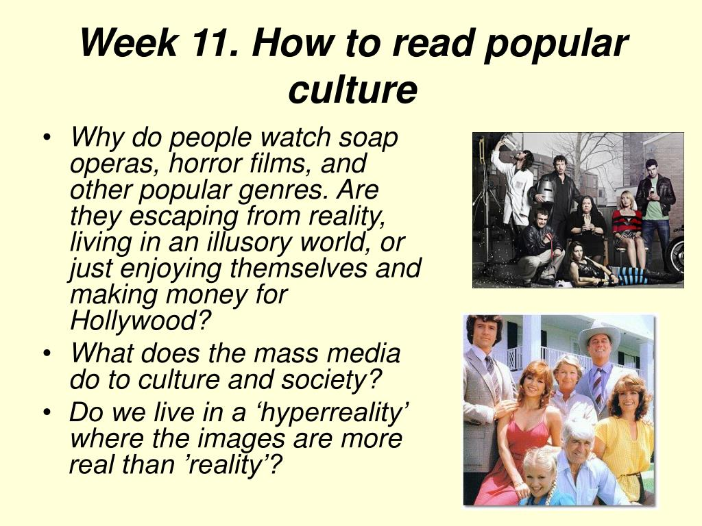 Week 11. How to read popular culture