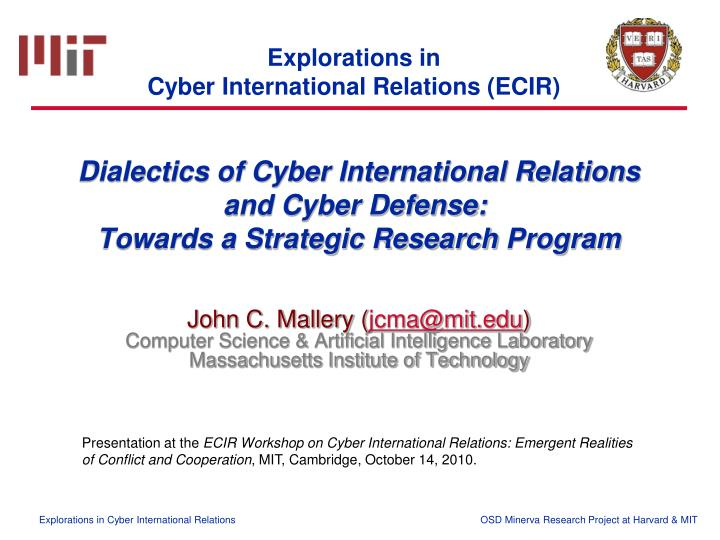 Dialectics of cyber international relations and cyber defense towards a strategic research program