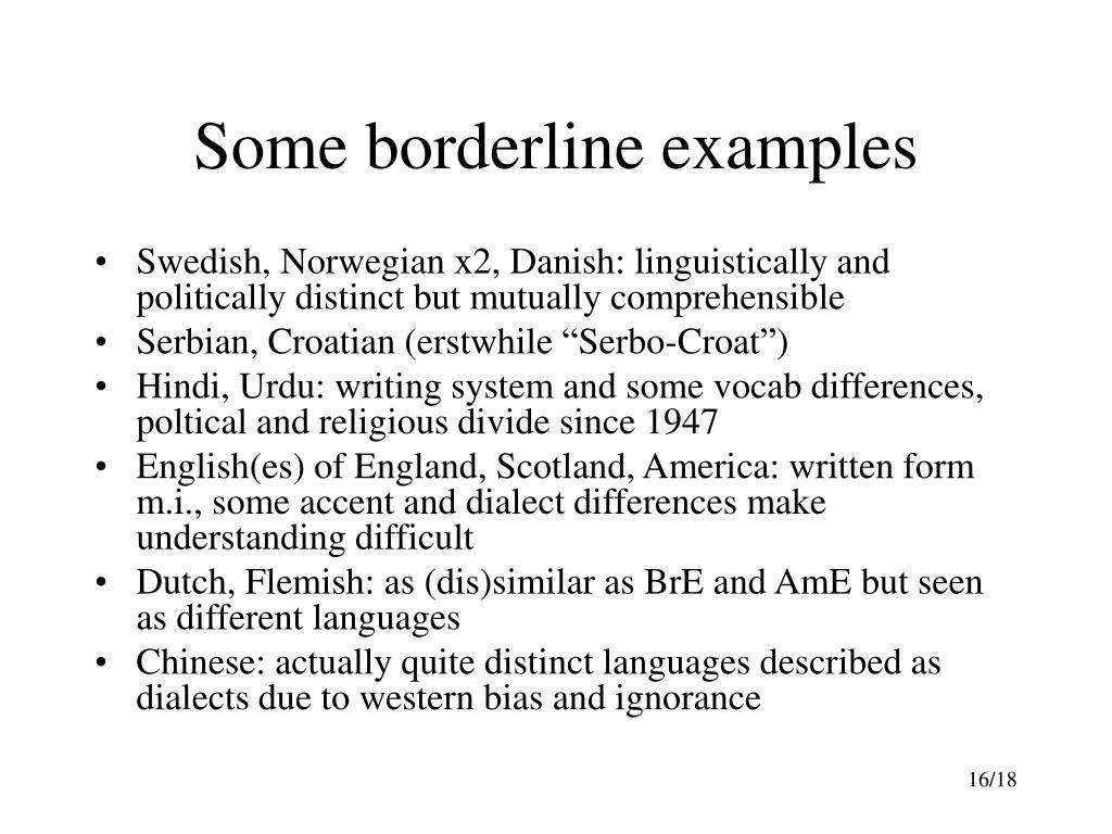Some borderline examples