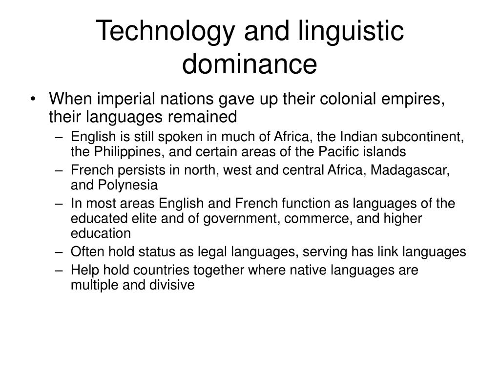 Technology and linguistic dominance