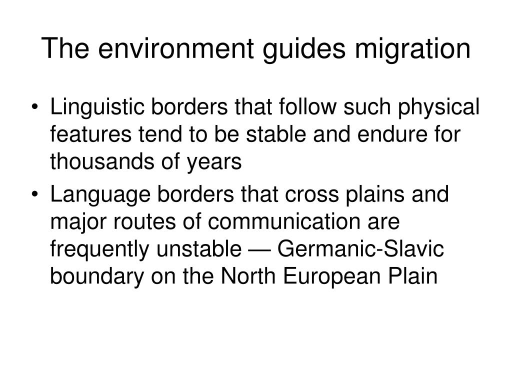 The environment guides migration