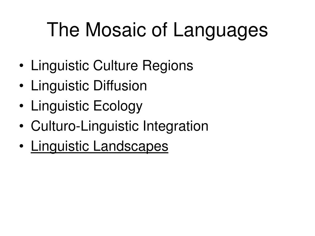 The Mosaic of Languages