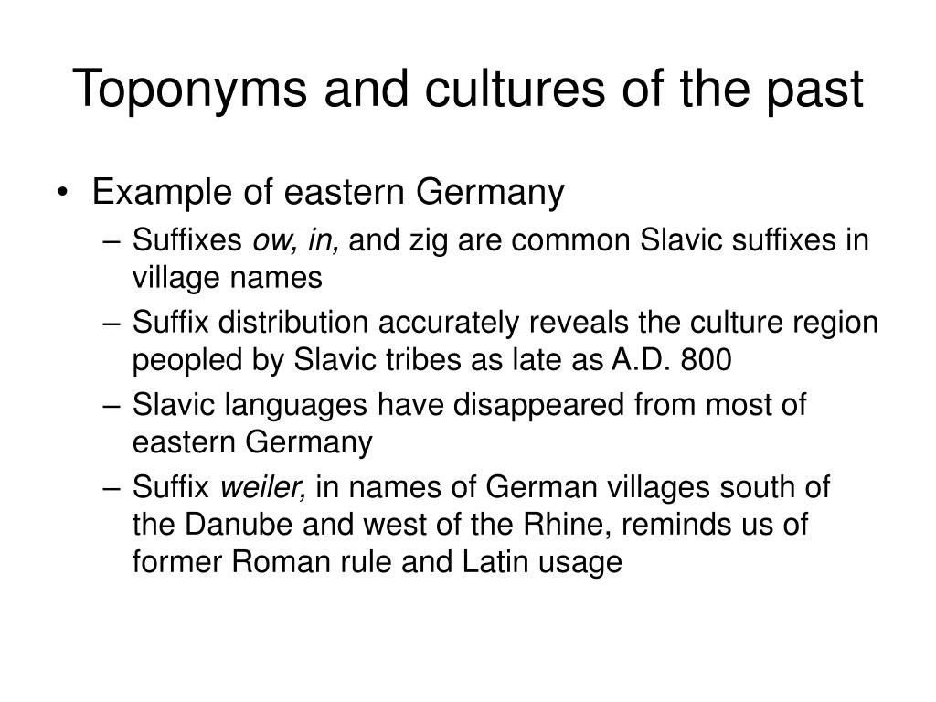 Toponyms and cultures of the past