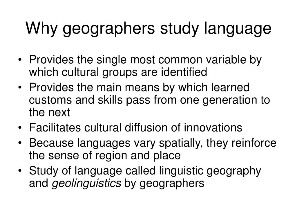 Why geographers study language