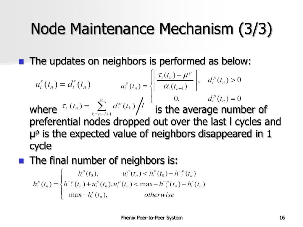 Node Maintenance Mechanism (3/3)