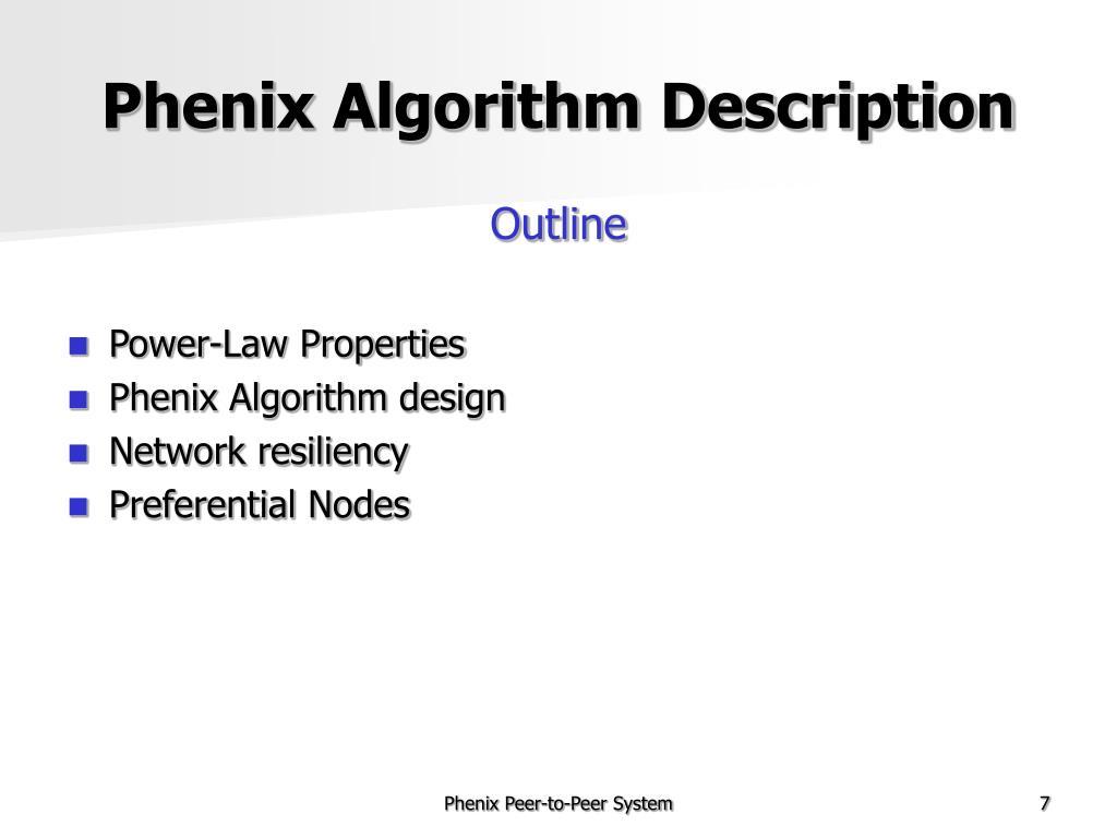 Phenix Algorithm Description