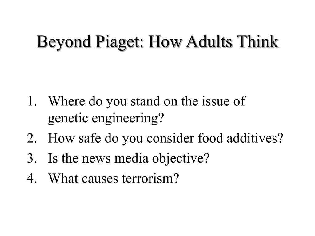 Beyond Piaget: How Adults Think