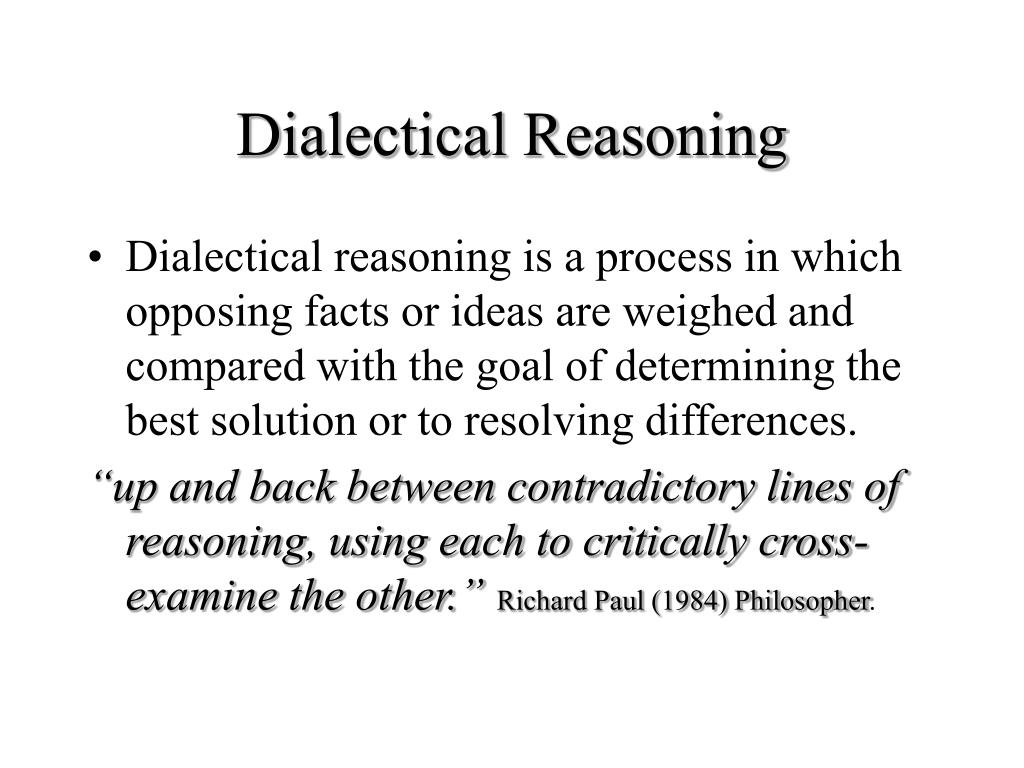 Dialectical Reasoning