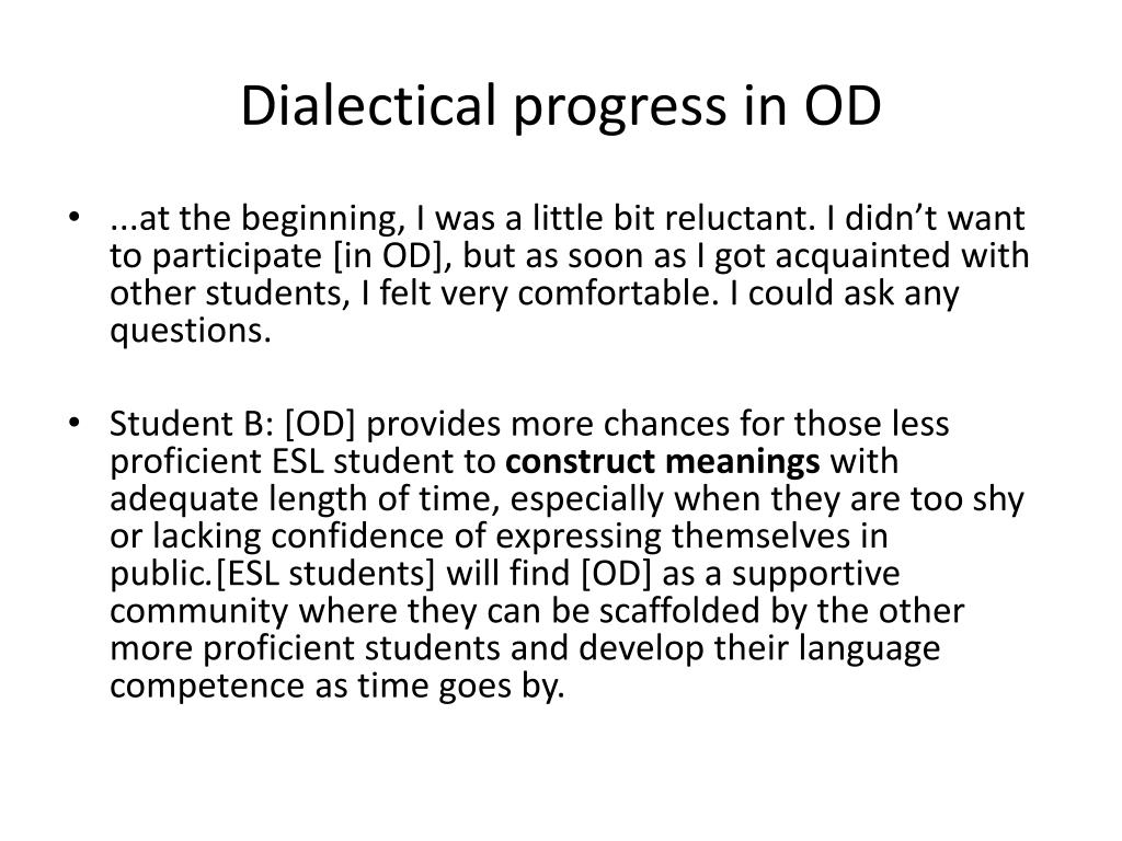 Dialectical progress in OD