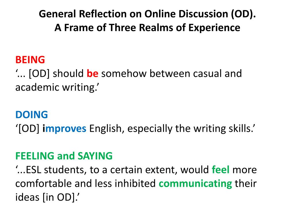 General Reflection on Online Discussion (OD).