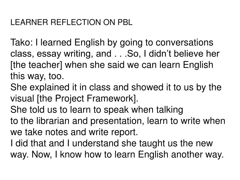 LEARNER REFLECTION ON PBL