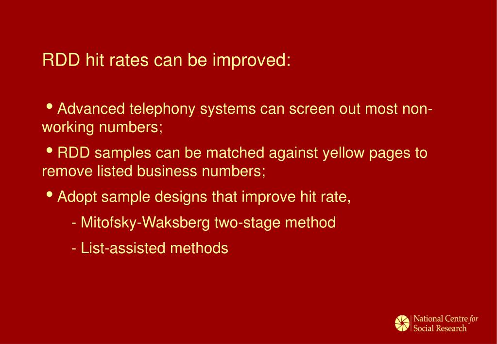 RDD hit rates can be improved: