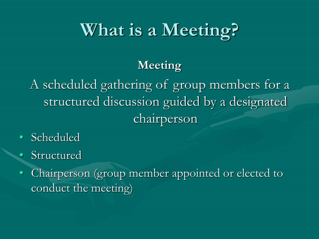 What is a Meeting?
