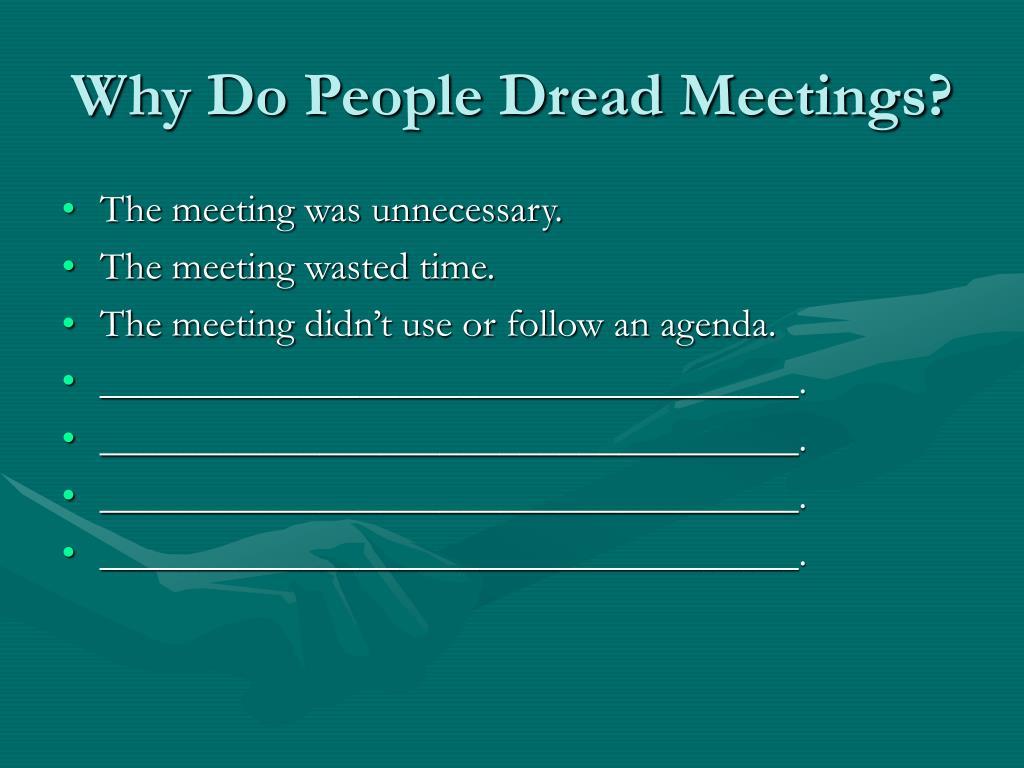 Why Do People Dread Meetings?