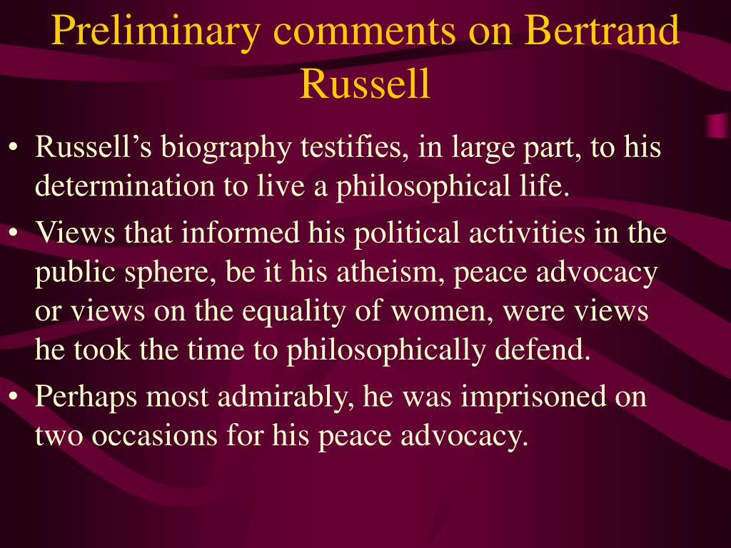 Preliminary comments on Bertrand Russell