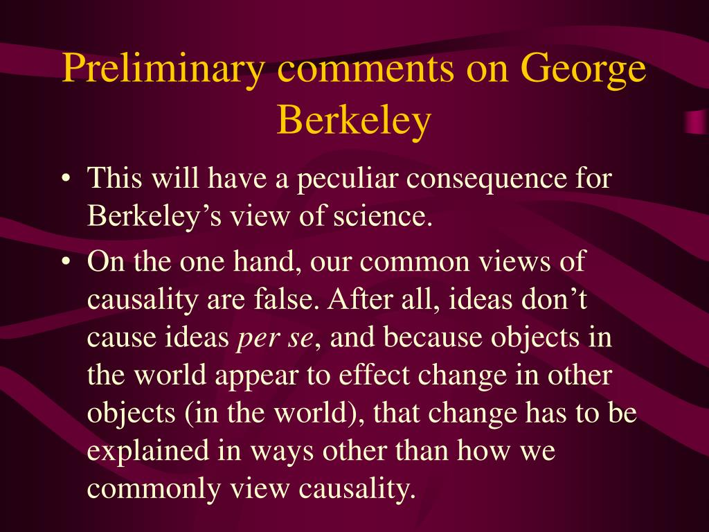 Preliminary comments on George Berkeley