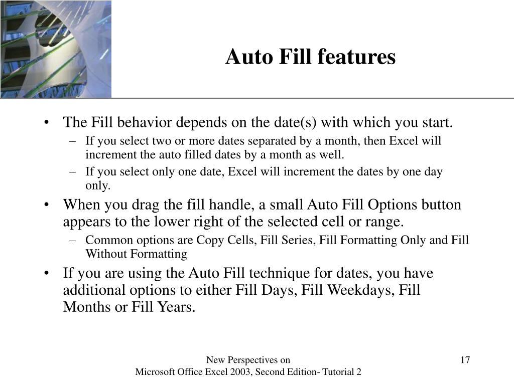 Auto Fill features