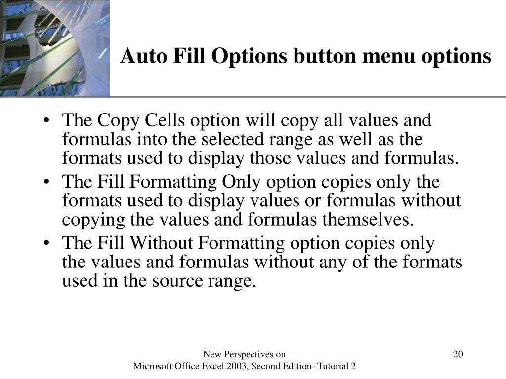 Auto Fill Options button menu options