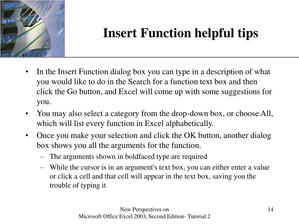 Insert Function helpful tips
