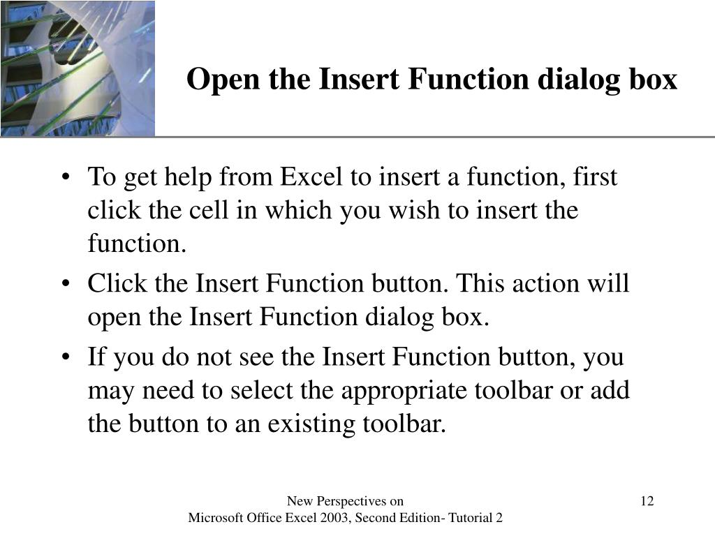 Open the Insert Function dialog box