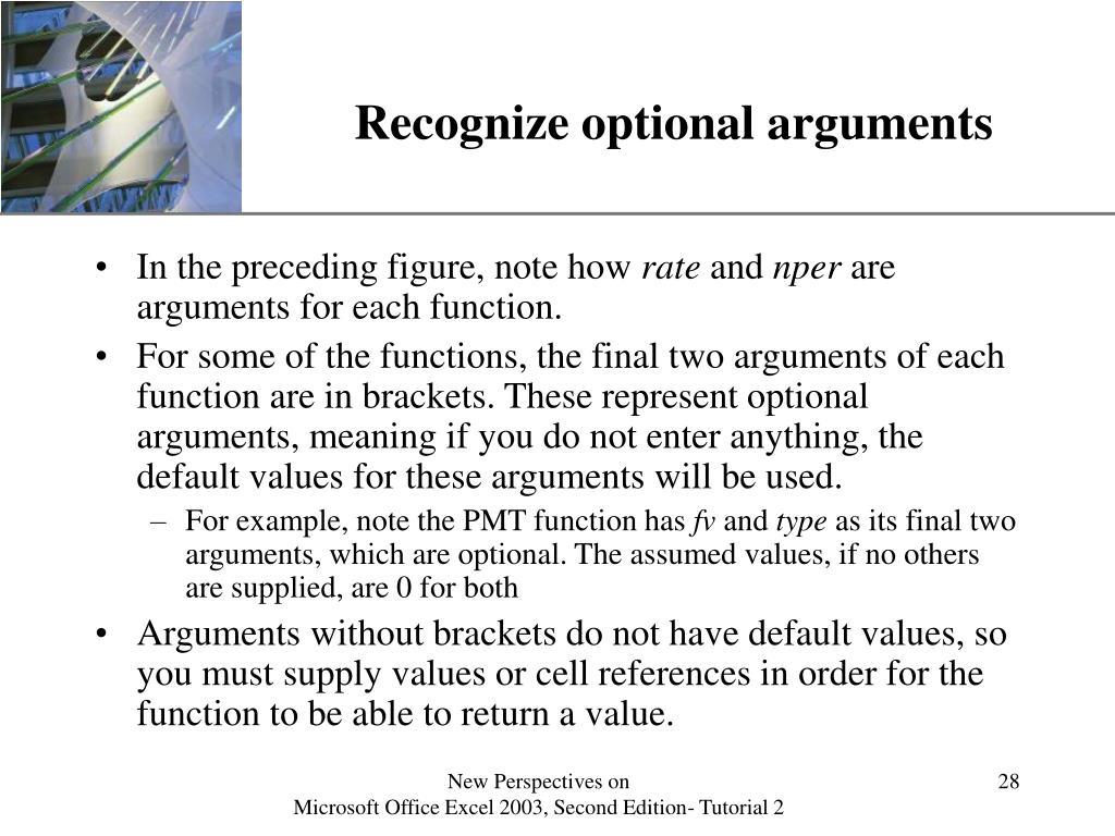 Recognize optional arguments