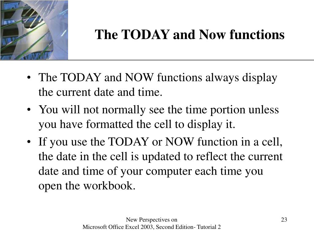 The TODAY and Now functions