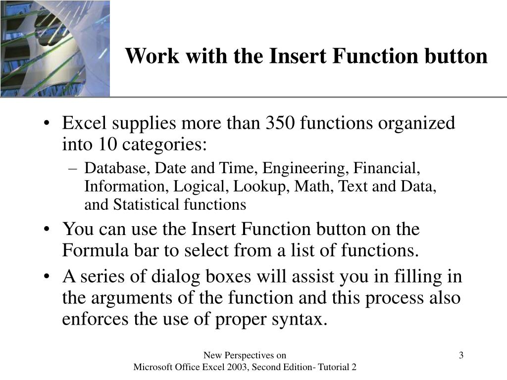 Work with the Insert Function button