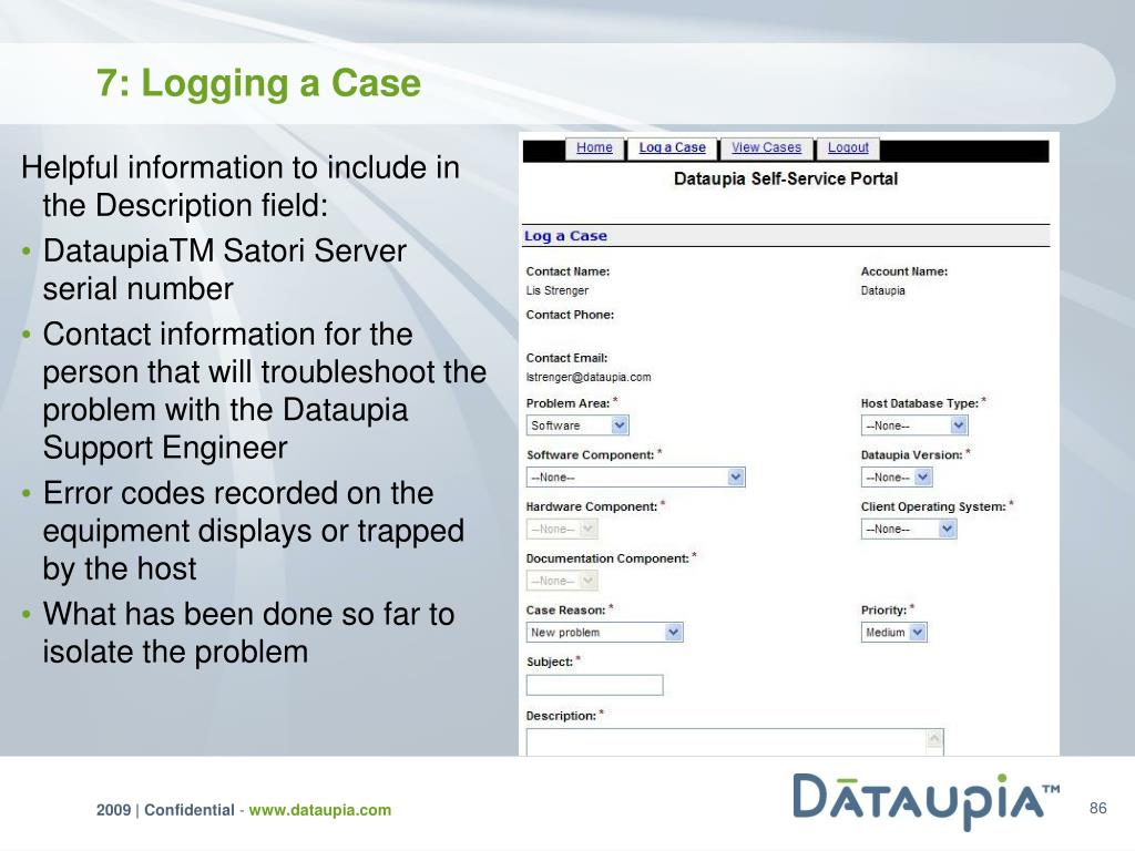 7: Logging a Case