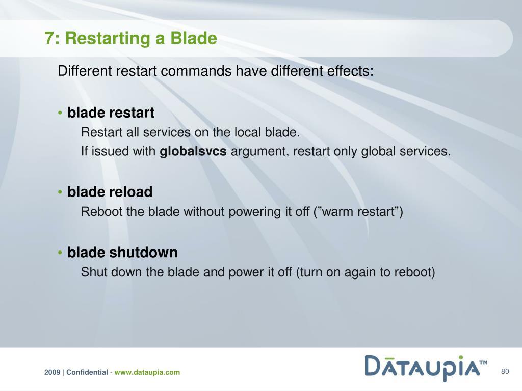 7: Restarting a Blade