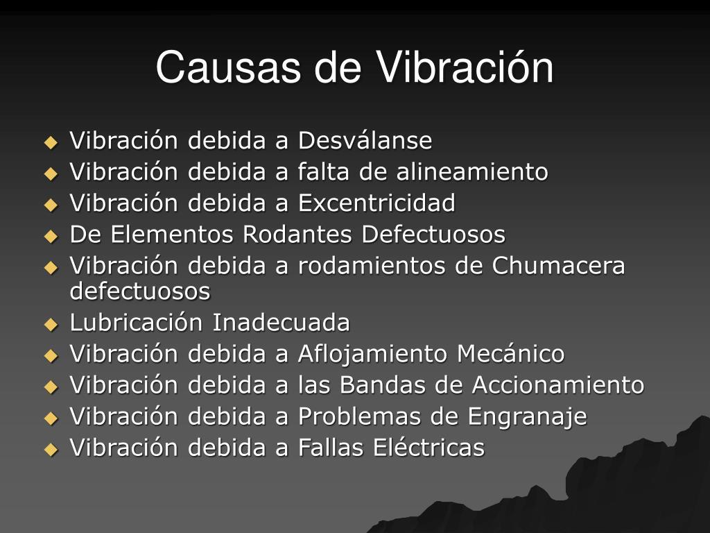 Causas de Vibración