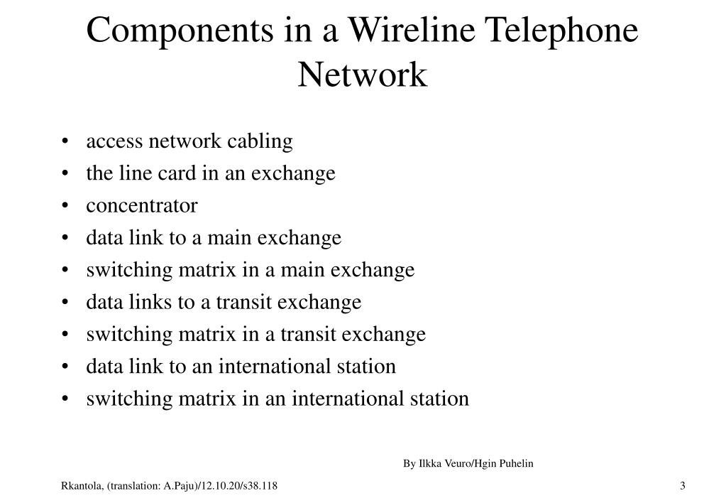 Components in a Wireline Telephone Network