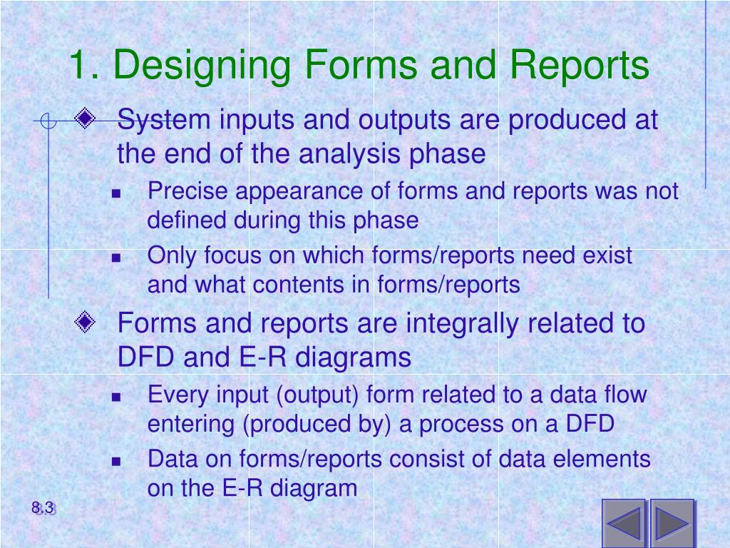 1. Designing Forms and Reports