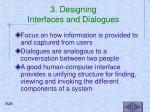 3 designing interfaces and dialogues