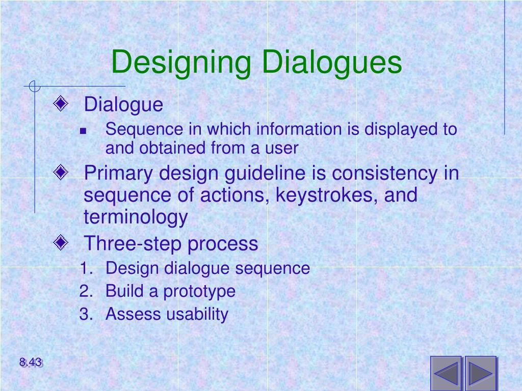 Designing Dialogues