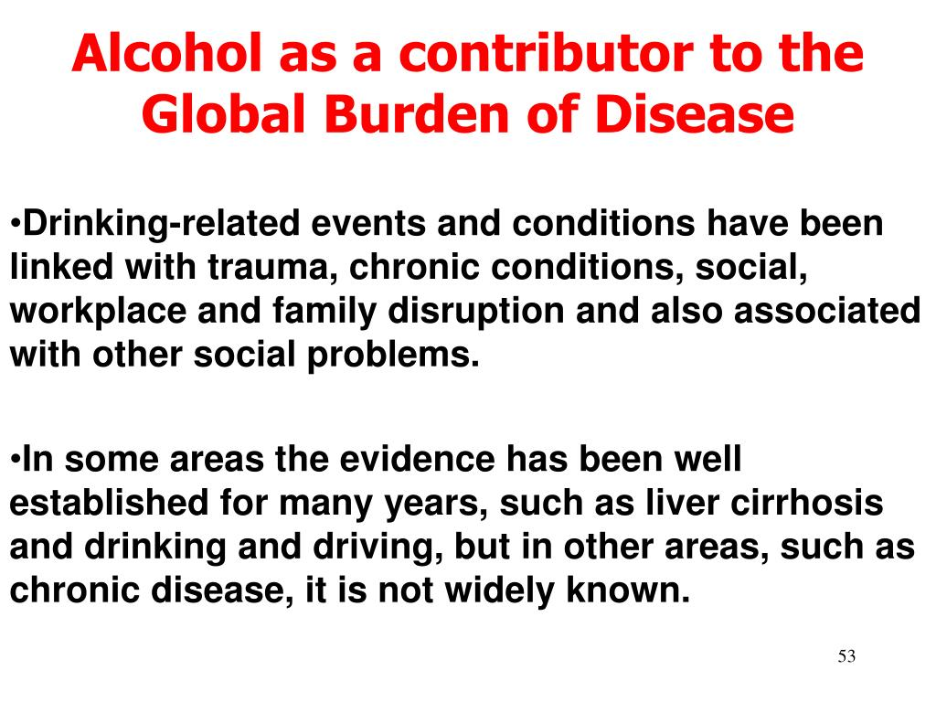 Alcohol as a contributor to the
