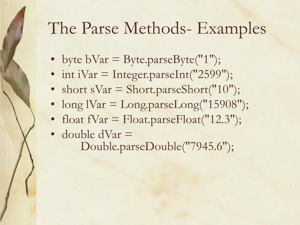 The Parse Methods- Examples