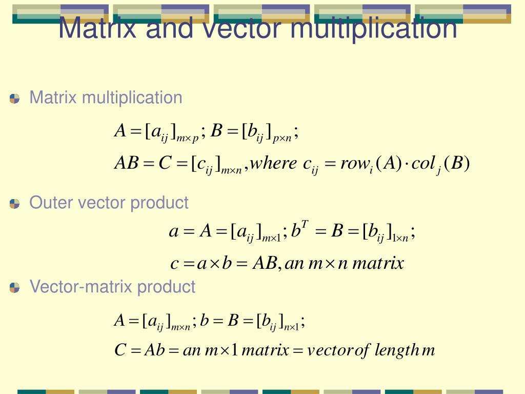 Matrix and vector multiplication