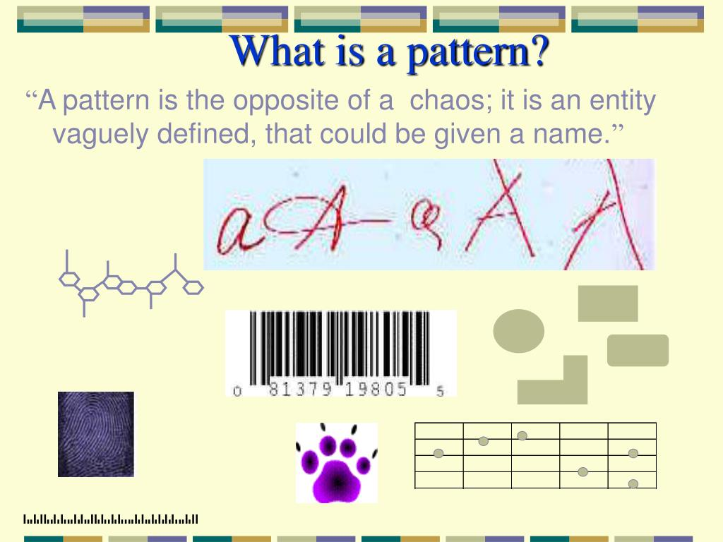 What is a pattern?