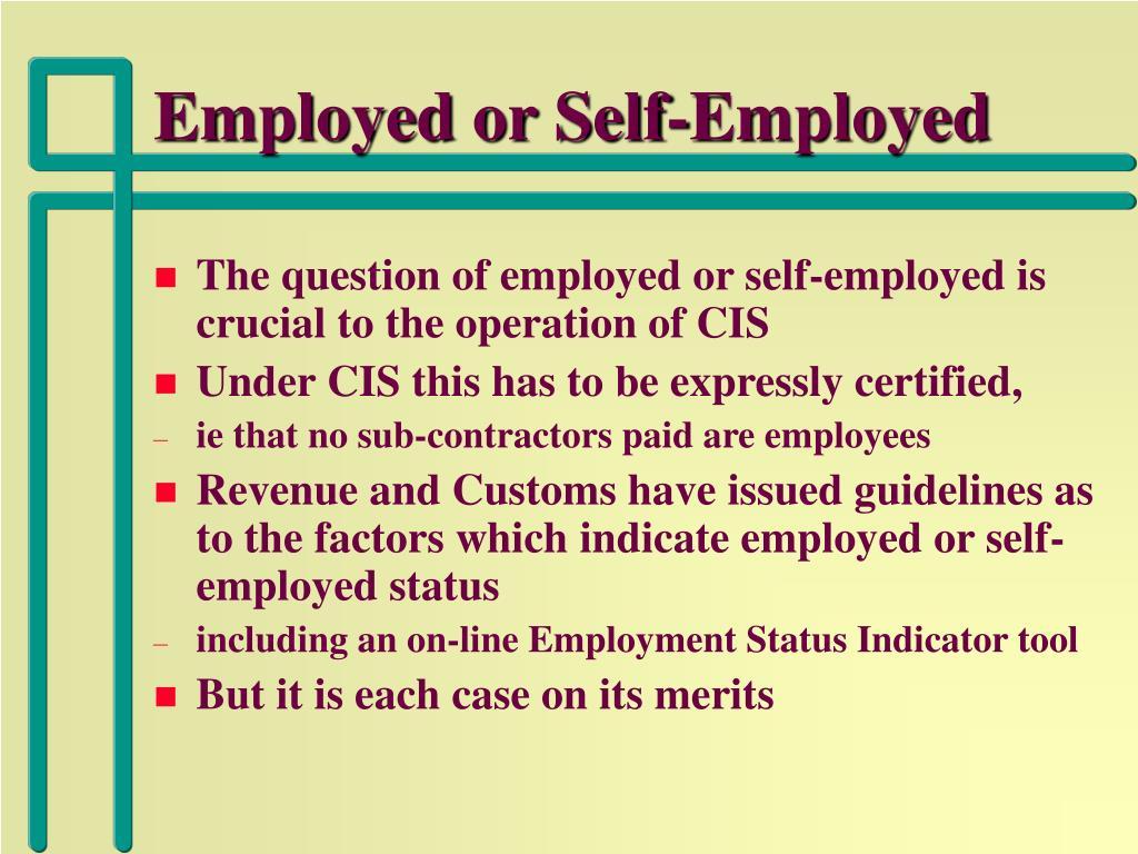 Employed or Self-Employed