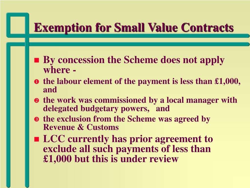 Exemption for Small Value Contracts