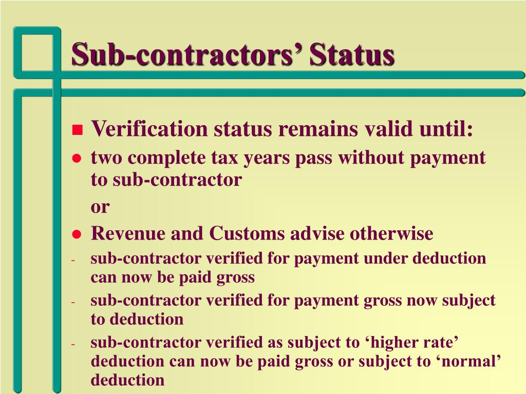 Sub-contractors' Status