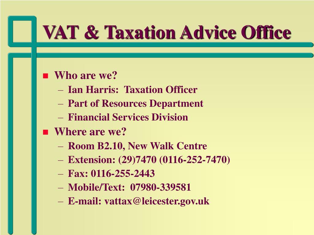 VAT & Taxation Advice Office